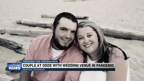 Couple at odds with wedding venue over pandemic cancellation